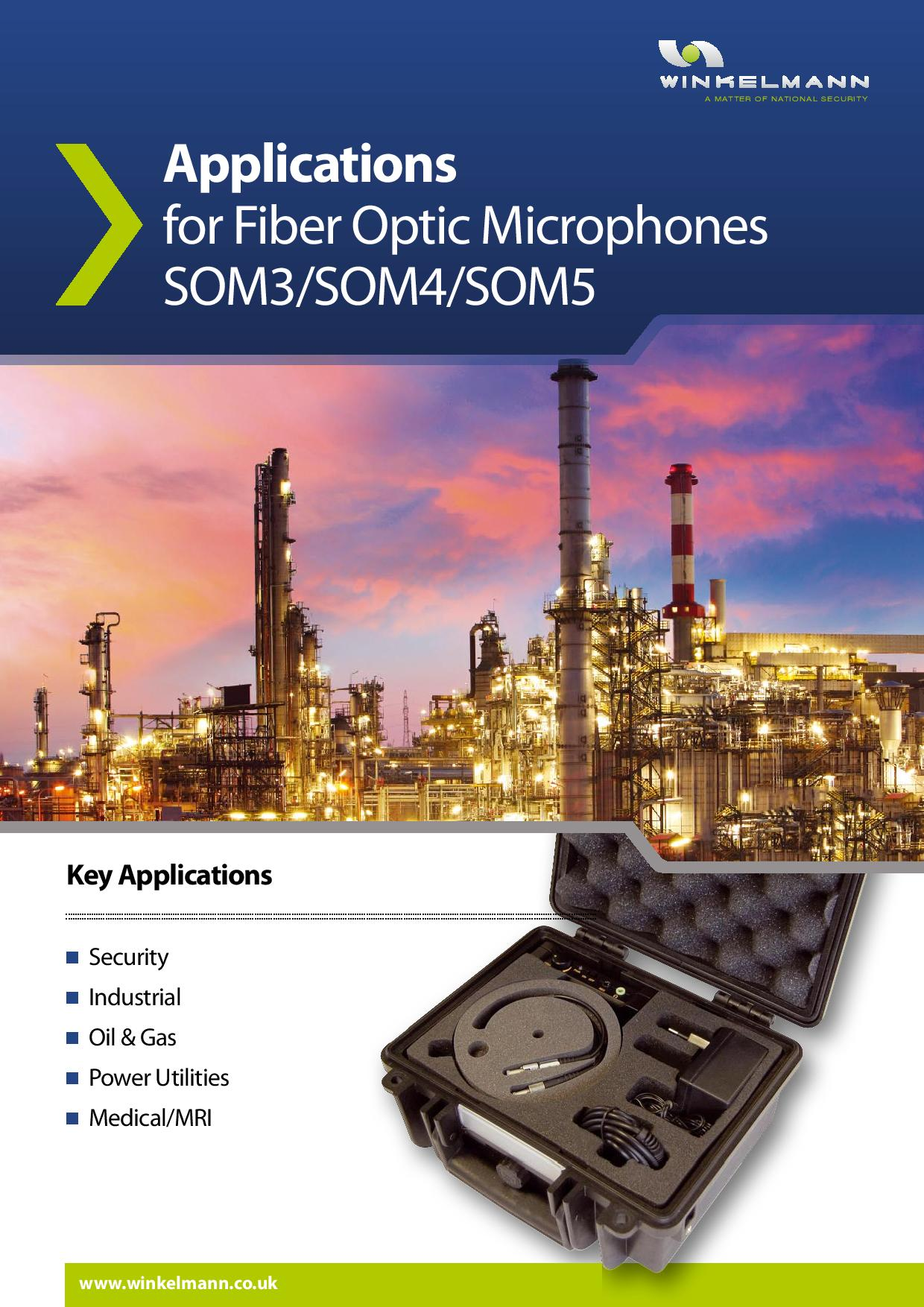 Applications for Fiber Optic Microphones SOM3/SOM4/SOM5