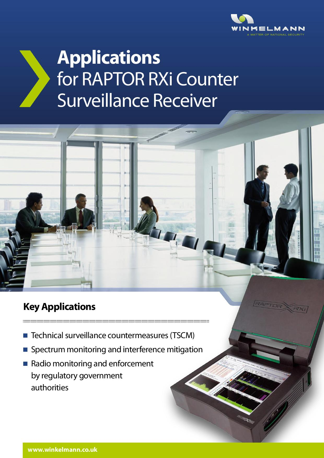 Applications for RAPTOR RXi Counter Surveillance Receiver
